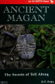 Ancient Magan: the secrets of Tell Abraq