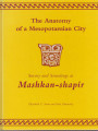 The anatomy of a Mesopotamian city: survey and soundings at Mashkan-shapir