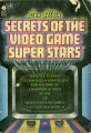Secrets of the video game super stars