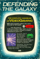 Defending the galaxy : the complete guide to videogaming