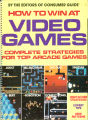 How to win at video games : complete strategies for top arcade games