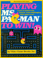 Playing Ms. Pac-Man to win!