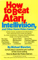 How to beat Atari, Intellivision, and other home video games